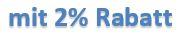 Vorkasse mit 2% Rabatt
